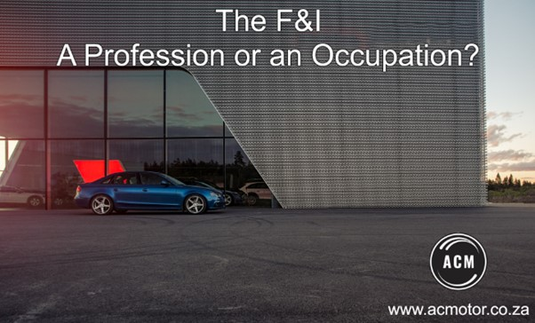 F&I Services – a profession or occupation?